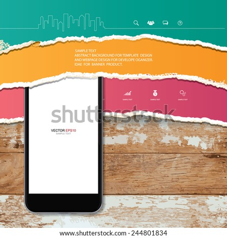 Mobile phone and ripped paper texture on vintage wooden background. Vector infographic background for template design. - stock vector