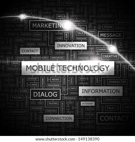 MOBILE TECHNOLOGY. Concept vector illustration. Word cloud with related tags and terms. Graphic tag collection. Wordcloud collage.
