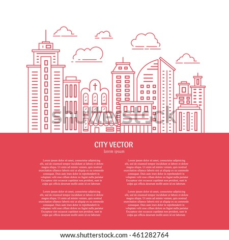 Modern city illustration with skyscrapers, different office buildings and clouds made in vector. Skyscraper collection with text. Flyer or banner template with modern line style town graphic.