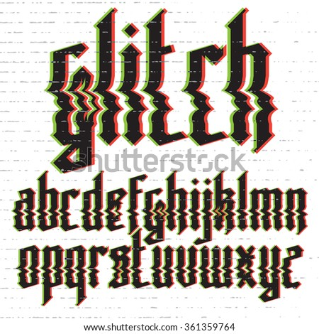Modern custom gothic glitch distortion alphabet font. Trendy glitch vector font set  - stock vector