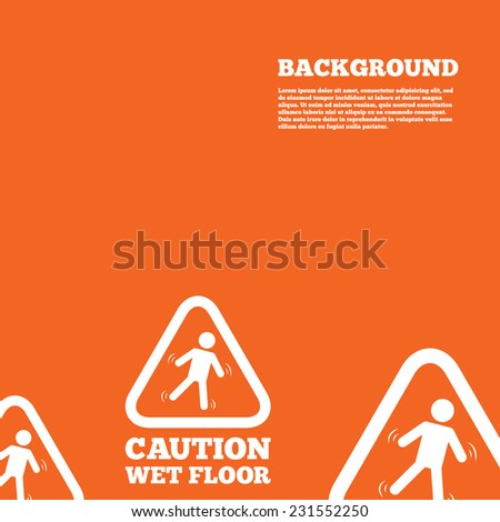 Modern design background. Caution wet floor sign icon. Human falling triangle symbol. Orange poster with white signs. Vector - stock vector