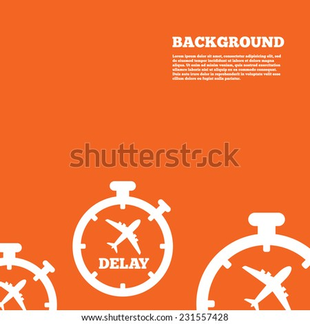 Modern design background. Delayed flight sign icon. Airport delay timer symbol. Airplane icon. Orange poster with white signs. Vector - stock vector