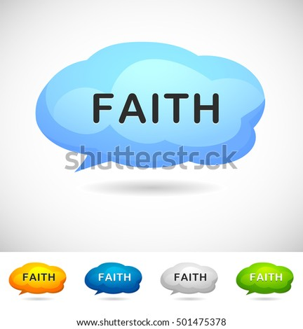 Modern Design Speech Bubble Faith  for Web, Mobile App