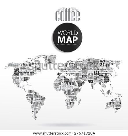 Modern elements of info graphics. Coffee, typographic  World Map  - stock vector