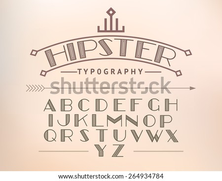 MODERN FONT AND HIPSTER TYPOGRAPHY. - stock vector