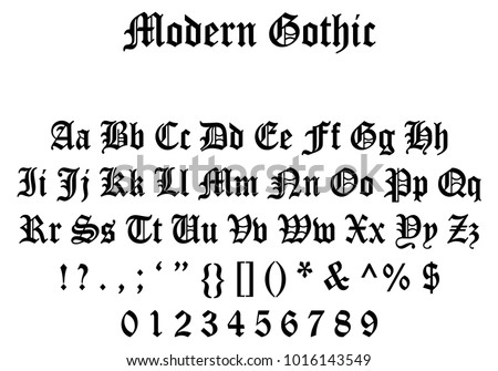 Modern Gothic Font Letters Numbers And Symbols Full
