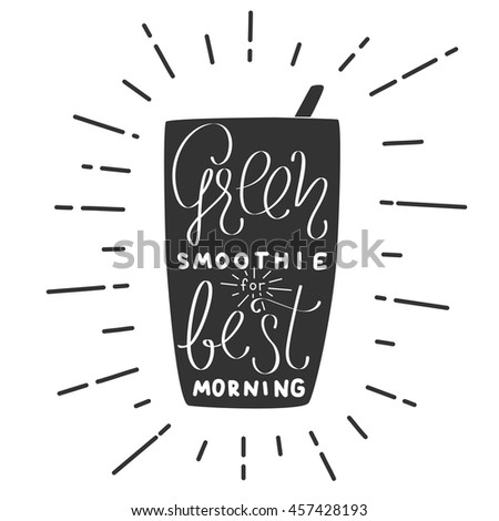 Modern hand draw lettering illustration of smoothie cocktail topic. Chalk board picture for bar menu, vegan cafe, print, flayers, advertising and other. Smoothie bar calligraphy in vector