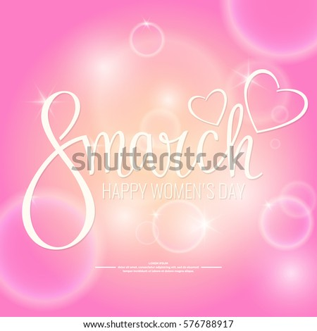 Modern hand drawn lettering 8 March. Happy women's day. Handwritten inscriptions for layout and template. Vector illustration