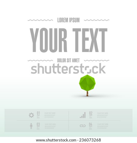 Modern infographic design with tiny origami tree and your text.  can be used for workflow layout, chart, number options, presentation, web design. Eps 10 stock vector illustration  - stock vector