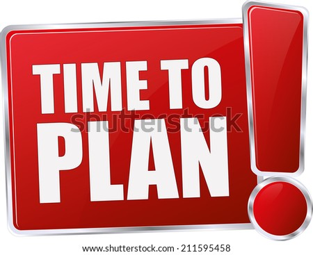 modern red time to plan sign - stock vector