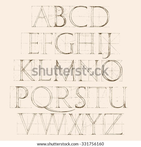 Modern Roman Classic Alphabet with a Method of Geometrical Construction for Large Letters. Sketch alphabet typeset. Classic letters. Construction of letters. Typography. Vintage alphabet. - stock vector