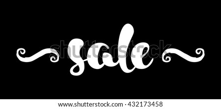 Modern SALE banner. Discount tag in black and white. Hand written lettering. The word SALE with swashes. Calligraphy design element. Sale background. Vector illustration. - stock vector
