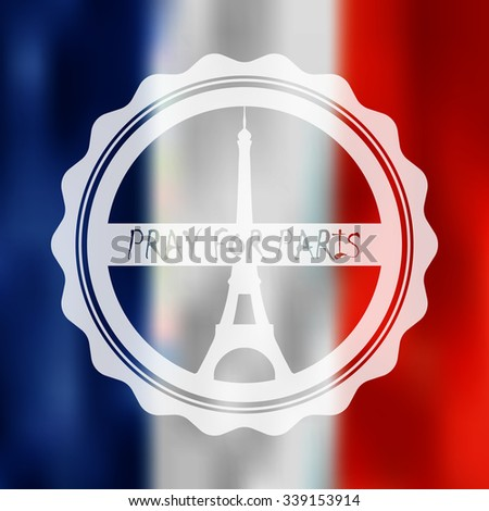 Modern style vector with pray for Paris badge design and the french flag. Symbol of the 2015 november 13 terror attacks. - stock vector