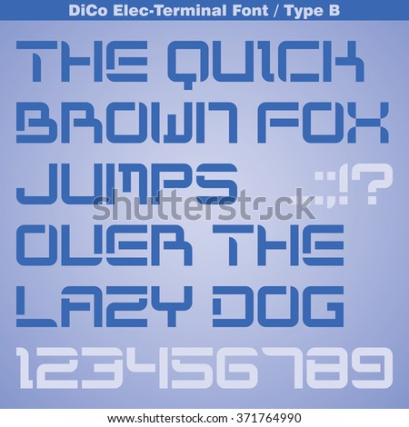Modern Terminal Font - Type B. Title Bold font. Minimal Futuristic font. Vector Latin Alphabet Letter Set with Numbers and Punctuation Marks.