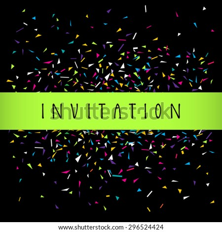 Modern vector colorful invitation card design template with a lime green silky stripe copy space, hand lettering and confetti. Vivid bright abstract triangles geometric heme on black background - stock vector