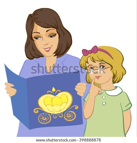 Mom and daughter reading. Children's book, fairy tale, a girl with glasses, mom.