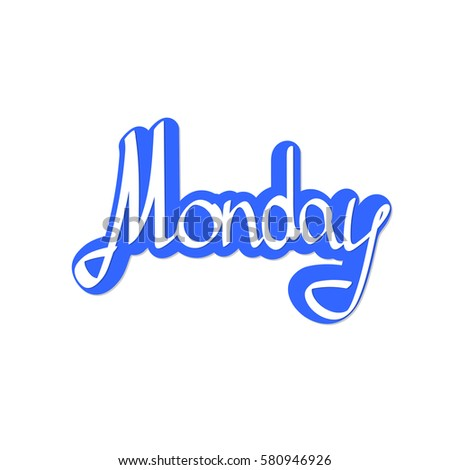 Monday sticker calligraphy lettering word design template vector illustration