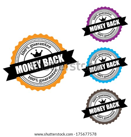 Money Back  Labels, Stamps, Sticker and Tag set  isolated on white background - Vector. - stock vector