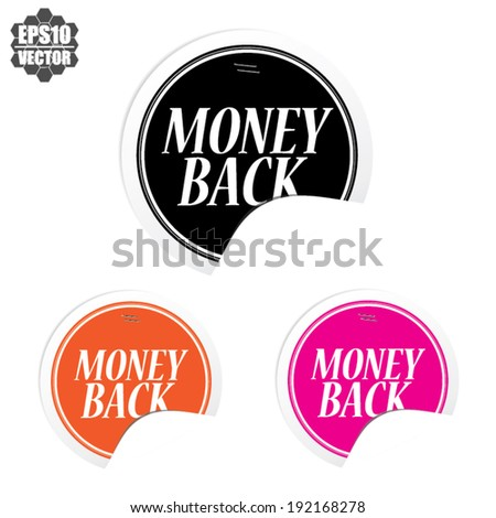 Money Back over colorful circle sticker and label - vector illustration  - stock vector
