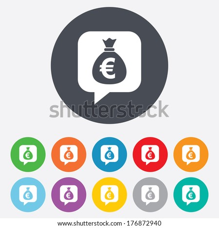 Money bag sign icon. Euro EUR currency speech bubble symbol. Round colourful 11 buttons. Vector - stock vector