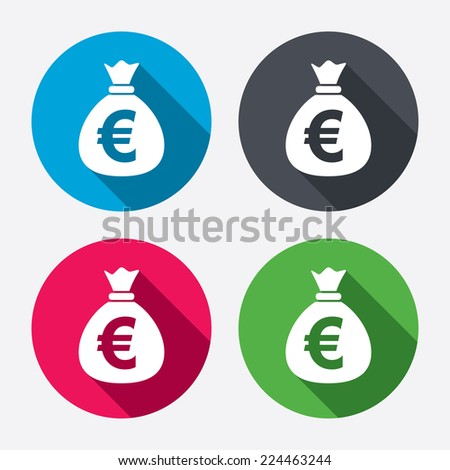 Money bag sign icon. Euro EUR currency symbol. Circle buttons with long shadow. 4 icons set. Vector - stock vector