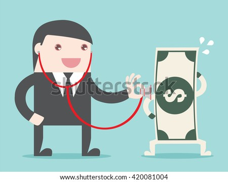 Money check up. Financial health check. businessman use stethoscope to check bank note money health. Flat design business financial marketing banking concept cartoon illustration. - stock vector