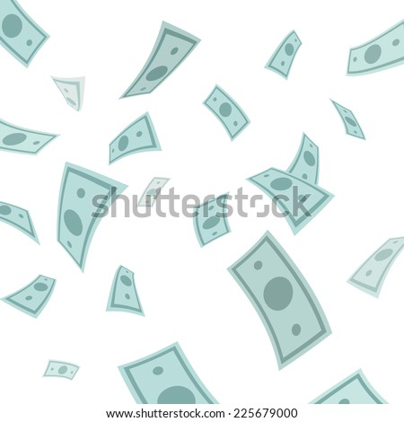 Money falling from above isolated on white background. Vector Illustration.  - stock vector
