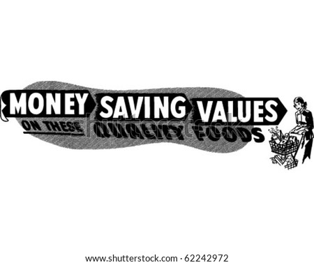 Money Saving Values - Ad Header - Retro Clipart - stock vector