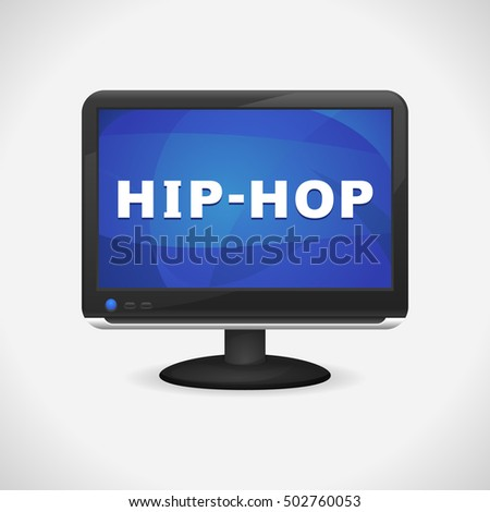 Monitor with Hip Hop on screen for Web, Mobile App