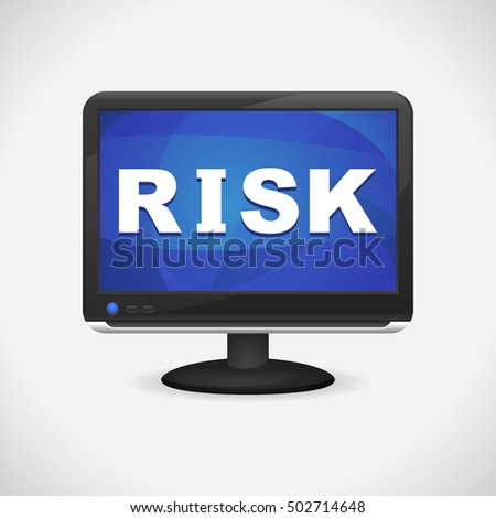 Monitor with Risk on screen for Web, Mobile App, Presentations