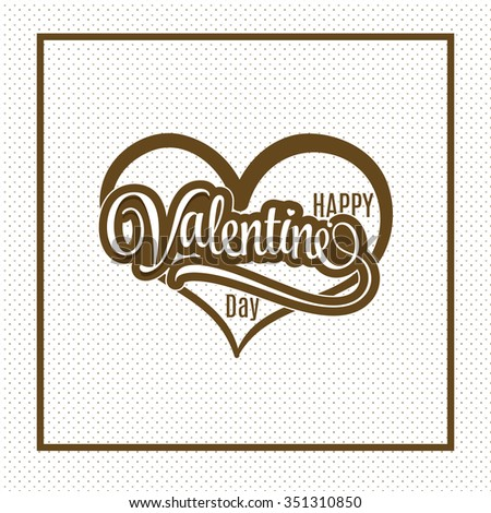 Monochrome background with text for valentine's day