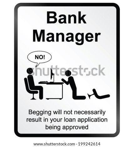 Monochrome comical Bank Manager public information sign isolated on white background - stock vector