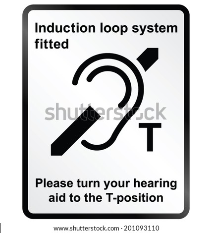 Monochrome induction loop system facility public information sign isolated on white background - stock vector