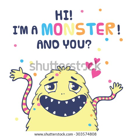 Monster illustration with word �«I'm monster! And you?�»