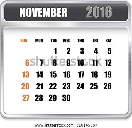 Monthly calendar for November 2016 on metallic plate, orange holidays. Can be used for business and office calendars, website design, prints etc. Vector Illustration