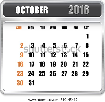 Monthly calendar for October 2016 on metallic plate, orange holidays. Can be used for business and office calendars, website design, prints etc. Vector Illustration