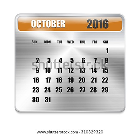 Monthly calendar for October 2016 on metallic plate, orange holidays. Can be used for business and office calendars, website design, prints etc. Vector Illustration - stock vector
