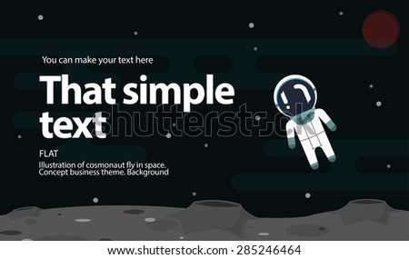 moon, stars, astronaut floating in space, cosmic vector illustration, business concept - stock vector