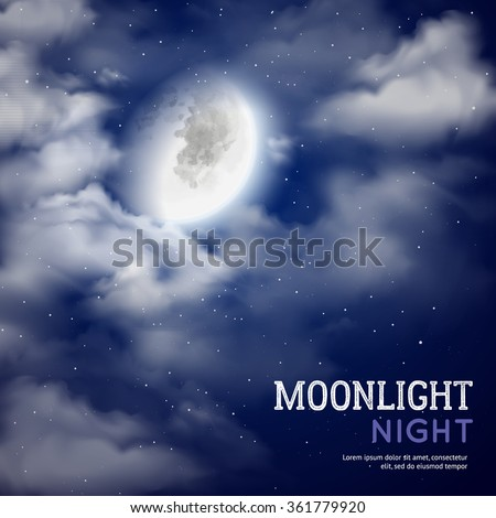 Moonlight night poster with moon and clouds on dark sky background vector illustration - stock vector