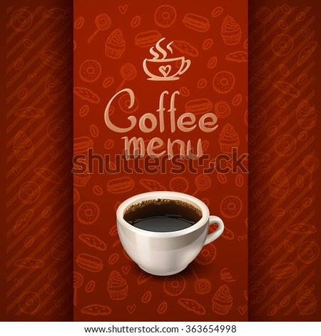 morning cup of coffee. Menu for restaurant, cafe, bar - stock vector