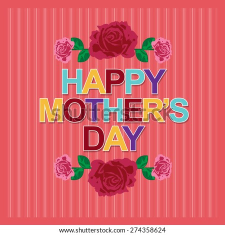 Mother's Day  - stock vector