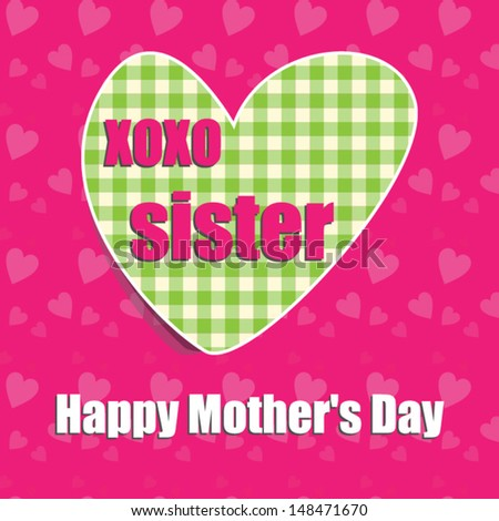 Mothers day card sister heart vector eps 10 illustration raster mothers day card for sister with heartctor eps10illustrationraster also available m4hsunfo
