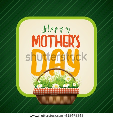 Mother's Day themed design template.Vector illustration of realistic wicker basket. grass and daisy flowers in wicker basket. Elements are layered separately in vector file.