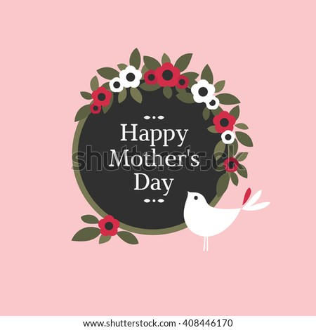 Mothers day card with cute bird, floral decoration and greeting text message - stock vector