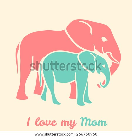 Mothers day elephants with text i love my mom. Vector illustration - stock vector