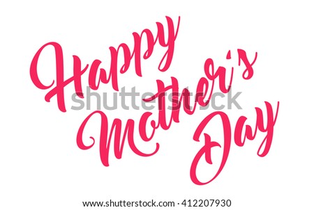Mothers Day hand lettering calligraphy greeting card - stock vector