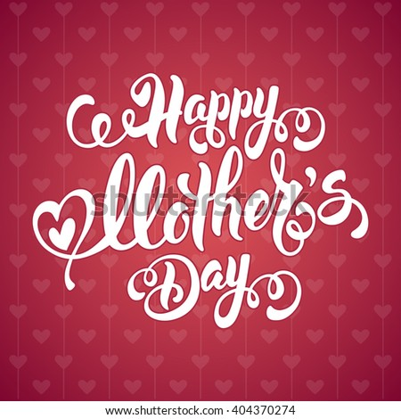 Mothers Day Lettering Calligraphic Design on Red Ornate Background. Happy Mothers Day Inscription. Vector Illustration For Greeting Card and Other Print Templates. - stock vector