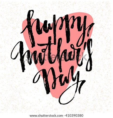 Mothers Day vector greeting card calligraphy lettering template. Modern lettering, hand drawn letters. happy mothers day script lettering. pink heart with text. Trendy style. - stock vector