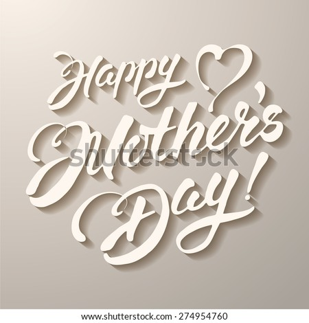 Mothers day vintage lettering design. Vector, flat style. - stock vector