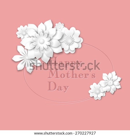 Mothers's Day greeting card with abstract white 3d flowers on pink background, vector illustration, eps 10 with transparency and gradient meshes